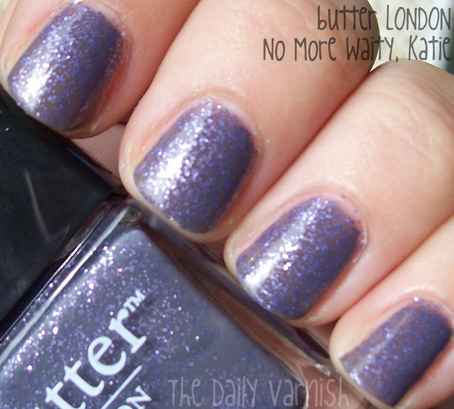 butter LONDON – No More Waity, Katie. – The Daily Varnish