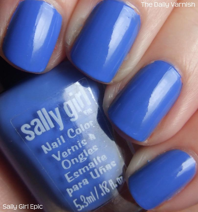 Sally Girl Epic   The Daily Varnish