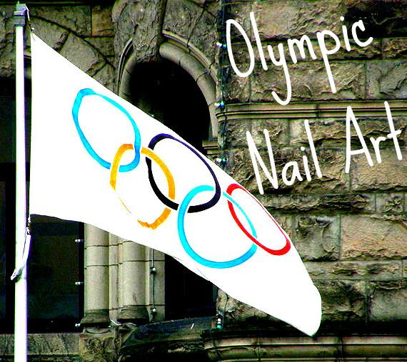 Nail Art: Olympic Nail Ideas!