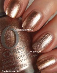 JulieG Liquid Metal vs Orly Rage