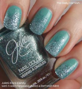 JulieG Rock Candy and wet n wild megalast I Need a Refresh-Mint